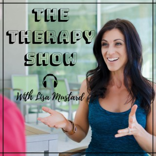 The Therapy Show with Lisa Mustard