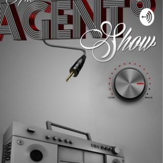 The Agenteight show