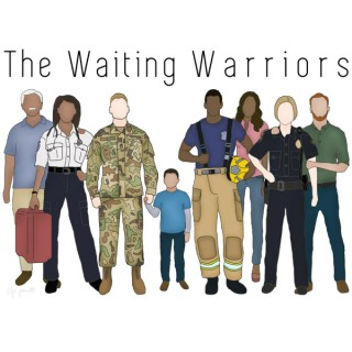 The Waiting Warriors Podcast