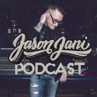 the JASON JANI podcast