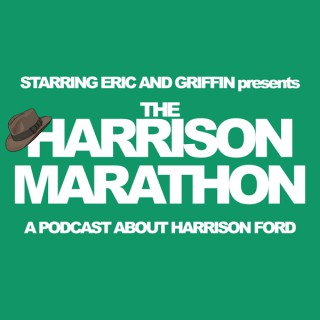 The Harrison Marathon - Starring Eric and Griffin