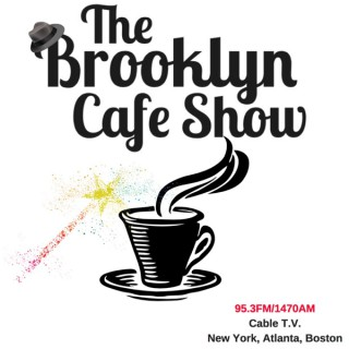 The Brooklyn Cafe TV Show