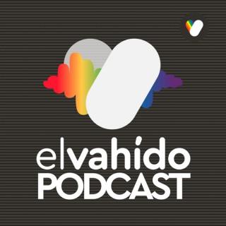 El Vahido Podcast