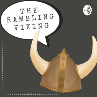 THE RAMBLING VIKING!