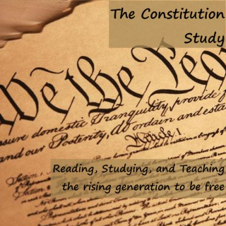 The Constitution Study podcast