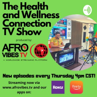 The Health and Wellness Connection PODCAST