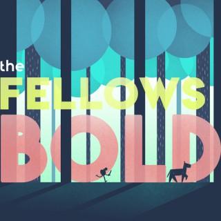 The Fellows Bold