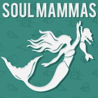 The Soul Mammas Podcast