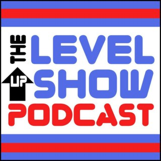 The Level Up Show Podcast