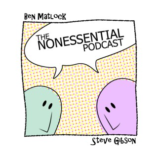 The Nonessential Podcast