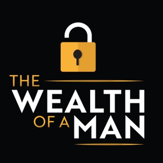 The Wealth of a Man