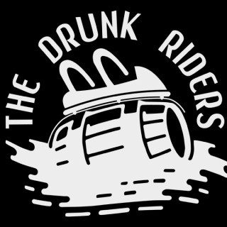 The Drunk Riders