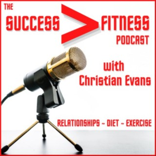 The Success Fitness Podcast
