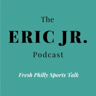 The Eric Jr. Podcast
