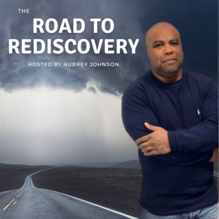 The Road to Rediscovery