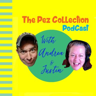 The Pez Collection Podcast