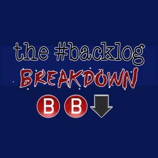 The #Backlog Breakdown