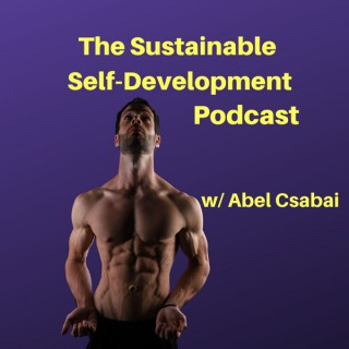 The Sustainable Self-Development Podcast