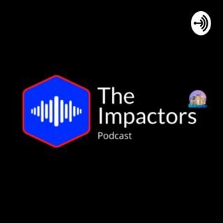 The Impactors Podcast