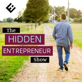 The Hidden Entrepreneur Show with Josh Cary