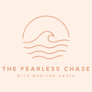 The Fearless Chase