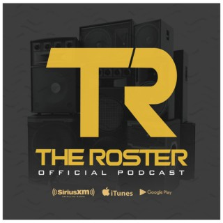 The Roster DJ's Official Podcast