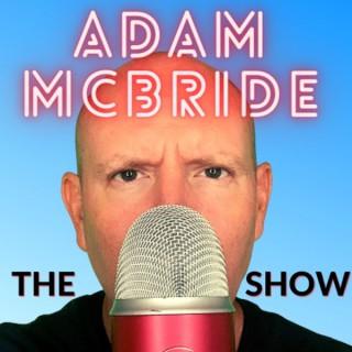 The Adam McBride Show