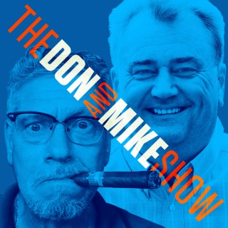 The Don and Mike Show