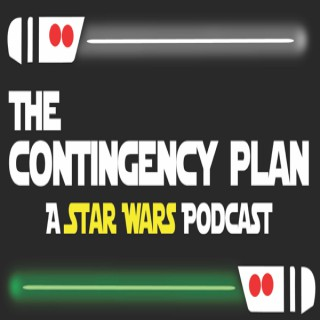 The Contingency Plan: A Star Wars Podcast