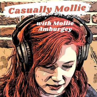 The Casually Mollie Podcast