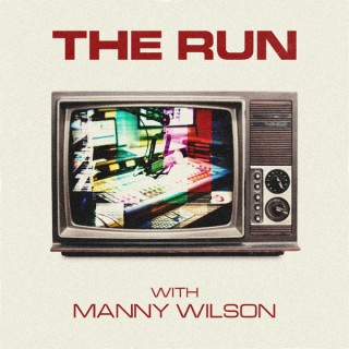The Run with Manny Wilson