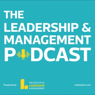 The Leadership & Management Podcast