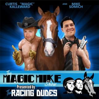 The Magic Mike Show
