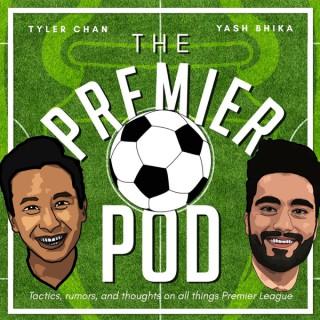 The Premier Pod