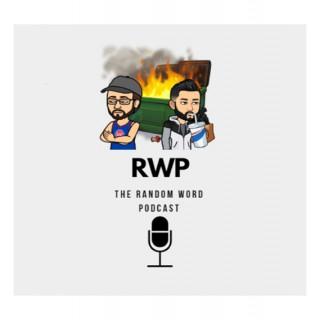 The Random Word Podcast (RWP)