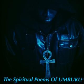THE SPIRITUAL POEMS OF UMBUKU