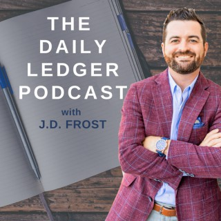 The Daily Ledger with J.D. Frost