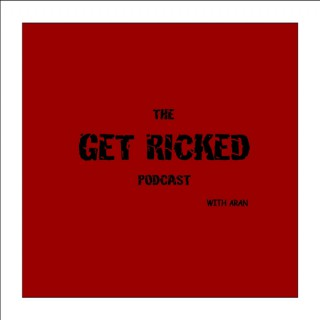 The Get Ricked Podcast