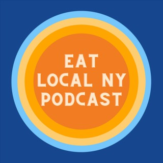 The Eat Local New York Podcast