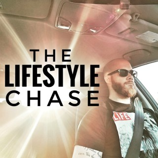 The Lifestyle Chase