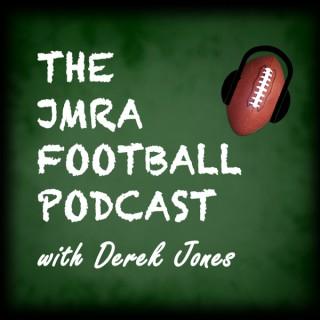 The JMRA Football Podcast