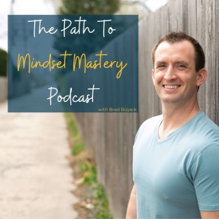 The Path To Mindset Mastery
