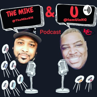 The Mike & U Podcast