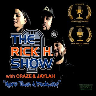 The Rick H. Show with Craze & Jaylah