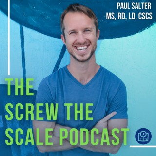 The Screw The Scale Podcast
