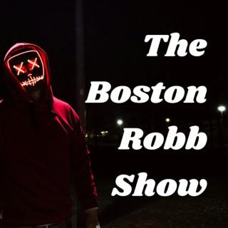The Boston Robb Show