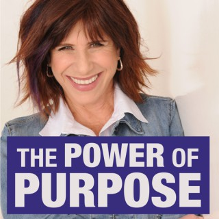 The Power of Purpose Podcast with Judy Carter
