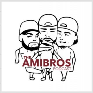 The Amibros Podcast