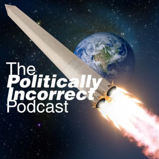 The Politically Incorrect Podcast