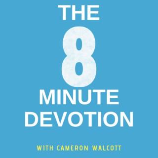 The 8 Minute Devotion